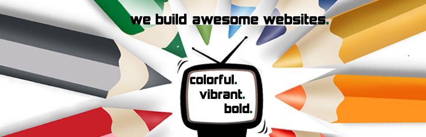 Colorful - Vibrant - Bold